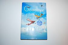 Goodbye for Now by Laurie Frankel (2012, Hardcover) Signed 1st/1st