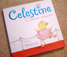 Children's Book Celestine Drama Queen 1st Edition HB+DJ Penny Ives Little Duck