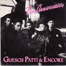 45 T SP GUESCH PATTI & ENCORE *BON ANNIVERSAIRE*