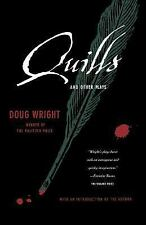 Quills and Other Plays by Doug Wright (2005, Paperback)