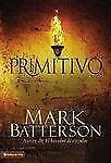 Primitivo: Buscando el espíritu perdido del cristianismo (Spanish Edition)
