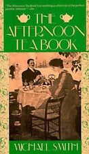 The Afternoon Tea Book, Smith, Michael, Good Book