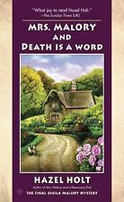 Mrs. Malory and Death Is a Word (Mrs. Malory Mystery) by Holt, Hazel