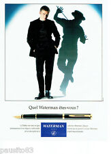 PUBLICITE ADVERTISING 056  1994  Waterman  stylo plume expert des courbes *
