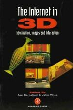 The Internet in 3D : Information, Images and Interaction (1997, Paperback)