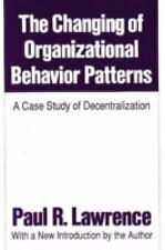 The Changing of Organizational Behavior Patterns: A Case Study of Dece-ExLibrary