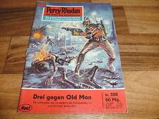 PERRY RHODAN  # 335 -- DREI gegen OLD MAN // 1. Auflage 1968