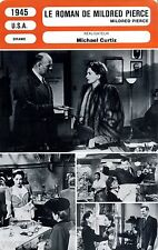 Fiche Cinéma. Movie Card. Le roman de Mildred Pierce (USA) Michael Curtiz 1945
