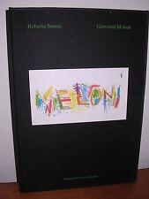 Roberto Sanesi / Giovanni Meloni - Edizione numerata Prearo - 1997