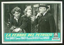 CINEMA-fotobusta LA FEBBRE DEL PETROLIO gable,tracy,colbert,lamarr,CONWAY
