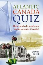 Atlantic Canada Quiz: How Much Do You Know about Atlantic Canada?
