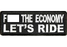 F-BOMB THE ECONOMY - LET'S RIDE EMBROIDERED BIKER PATCH