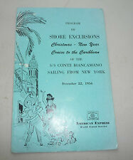 CRUISE SHIP S/S CONTE BIANCAMANO SAILING FROM NEW YORK SHORE EXCURSIONS 1956