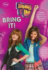 Shake It up Junior Novel: Bring It! 2 by Disney Book Group Staff (2012, Paperbac