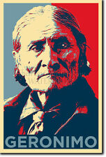 GERONIMO ART PHOTO PRINT (OBAMA HOPE PARODY) POSTER GIFT NATIVE AMERICAN INDIAN