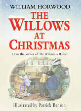 The Willows at Christmas, By Benson, Patrick, Horwood, William,in Used but Accep