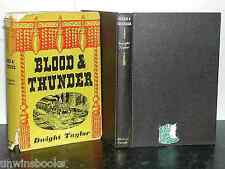 DWIGHT TAYLOR : Blood and Thunder Early 20th C THEATRE Charles A Laurette Taylor