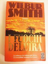 I FUOCHI DELL'IRA - WILBUR SMITH - TEA DUE