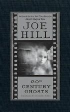 20th Century Ghosts by Joe Hill (2007, Hardcover)