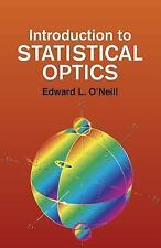 Dover Books on Physics: Introduction to Statistical Optics by Edward L....