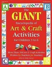 The Giant Encyclopedia of Art and Craft Activities: For Children 3 to 6 : More T