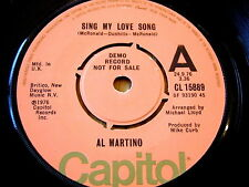 "AL MARTINO - SING MY LOVE SONG   7"" VINYL DEMO"