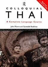 Colloquial Thai: A Complete Language Course (Routledge Colloquials) by