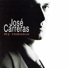 NEW - Jose Carreras - My Romance by Carreras, Jose