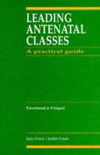 Leading Antenatal Classes: A Practical Guide, 1e-ExLibrary