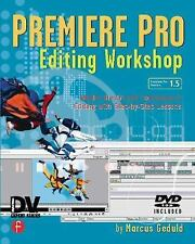 Premiere Pro Editing Workshop by Marcus Geduld (2004, Paperback)