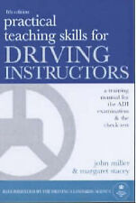 Practical Teaching Skills for Driving Instructors: A Training Manual for the ADI