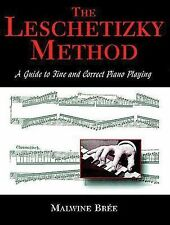 Dover Books on Music Ser.: The Leschetizky Method : A Guide to Fine and...