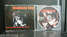 Bloodhound Gang - Why's Everybody Pickin On Me 3 Track CD Single