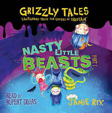 Nasty Little Beasts: Tales for Lovers of Squeam! by Jamie Rix Audio CD New