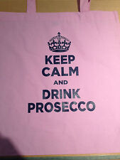 Donna Rosa Keep Calm and Drink Prosecco cotton TOTE BAG