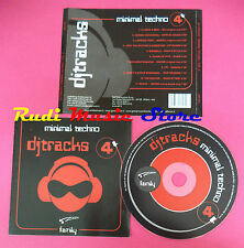 CD Dj Tracks Minimal techno Vol 4 compilation no mc dvd vhs(C34)