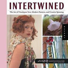 INTERTWINED The Art of Handspun Yarn, Modern Patterns, and Creative Spinning NEW
