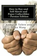 How to Buy and Sell Movie and Paper Collectibles - Persian Edition : BONUS!...
