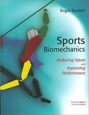 Sports Biomechanics : Reducing Injury and Improving Performance by Roger...