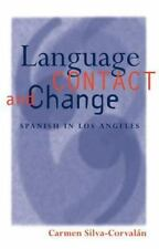 Oxford Studies in Language Contact: Language Contact and Change : Spanish in...