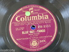 78rpm MANTOVANI blue sky / hear my song violetta TANGO