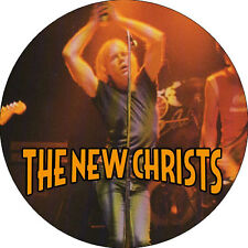 CHAPA/BADGE THE NEW CHRISTS . pin button radio birdman rob younger stooges mc5