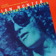 Welcome to the Club: Live by Ian Hunter (2CDs, May-1994 Chrysalis)