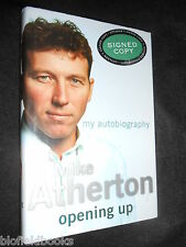 SIGNED; MIKE ATHERTON (English Cricket Capt) Opening Up; My Autobiography - 2002