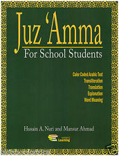 Juz Amma for School Students With Transliteration : By  Hussain A. Nuri