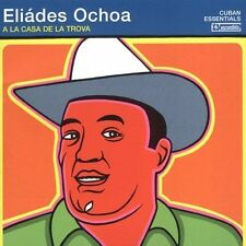 OCHOA,ELIADES-A LA CASA DE LA TROVA  (UK IMPORT)  CD NEW