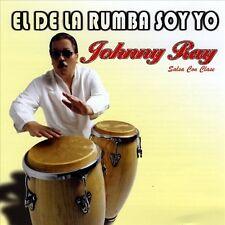 El De La Rumba Soy Yo by Johnny Ray Salsa con Clase/Johnny Ray (CD, Jan-2008,...