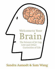 Welcome to Your Brain: The Science of Jet Lag, Love an