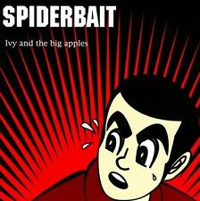 SPIDERBAIT-IVY & THE BIG APPLES CD NEW