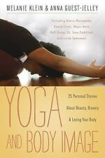 Yoga and Body Image: 25 Personal Stories About Beauty, Bravery & Lovin-ExLibrary